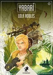 Portada Yabarí, Lola Robles
