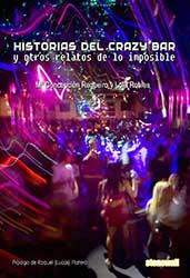 Portada Historias del Crazy Bar y otros relatos de lo imposible