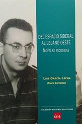 Luis García Lecha, alias Clark Carrados, José Carlos Canalda y Antonio Quintana