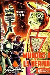 La obra de Edward Wheel en Luchadores del Espacio