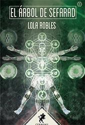 El árbol de Sefarad, Lola Robles